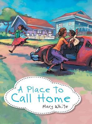 A Place to Call Home (Hardback)