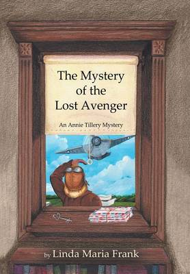 The Mystery of the Lost Avenger (Hardback)