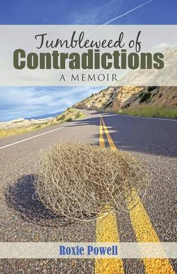 Tumbleweed of Contradictions (Paperback)