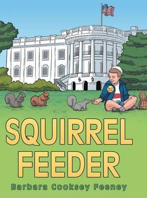 Squirrel Feeder (Hardback)