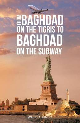 From Baghdad on the Tigris to Baghdad on the Subway (Paperback)