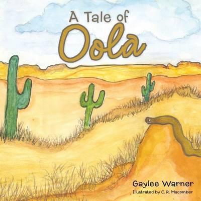 A Tale of Oola (Paperback)
