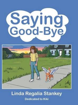 Saying Good-Bye (Hardback)