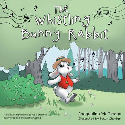 The Whistling Bunny Rabbit (Paperback)