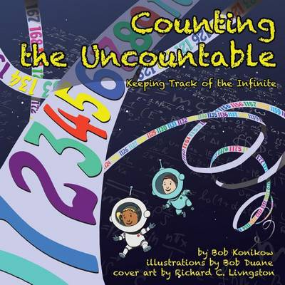 Counting the Uncountable: Keeping Track of the Infinite (Paperback)