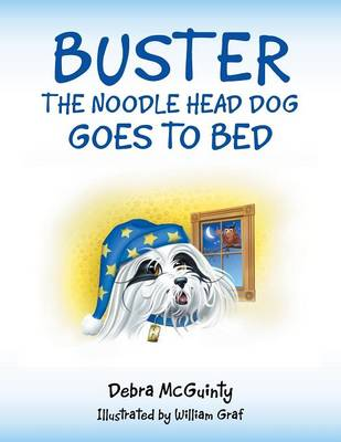 Buster the Noodle Head Dog Goes to Bed (Paperback)