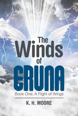 The Winds of Eruna: Book One: A Flight of Wings (Paperback)