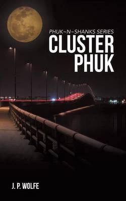 Cluster Phuk (Paperback)
