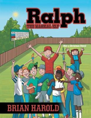 Ralph the Magical Elf: Not a Christmas Story (Paperback)