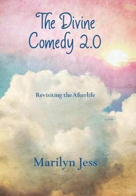 The Divine Comedy 2.0: Revisiting the Afterlife (Hardback)