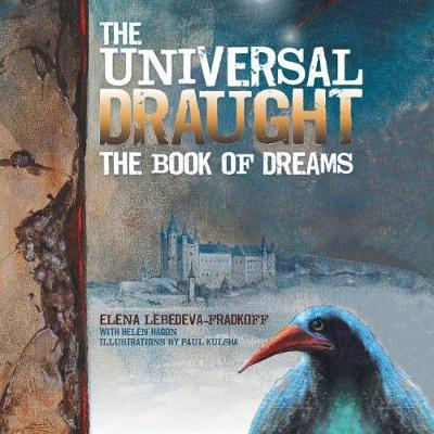 The Universal Draught: The Book of Dreams (Paperback)