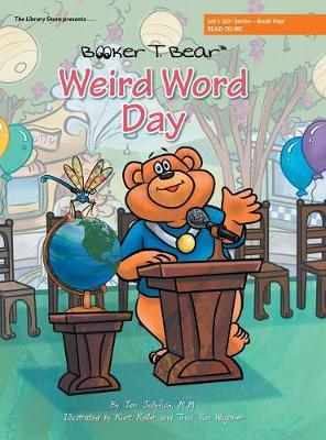 Weird Word Day: Let's Go! Series-Book Four (Hardback)
