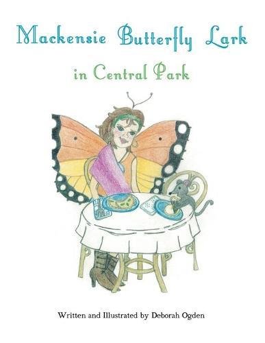 Mackensie Butterfly Lark in Central Park (Paperback)
