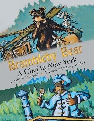 Brambleby Bear: A Chef in New York (Paperback)