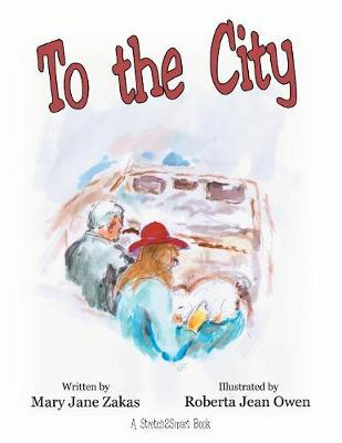 To the City: A Stretch2smart Book (Paperback)