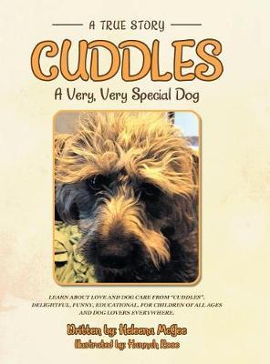 Cuddles: A Very, Very Special Dog (Hardback)