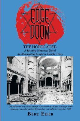 Edge of Doom: The Holocaust: A Riveting Historical Novel (Paperback)