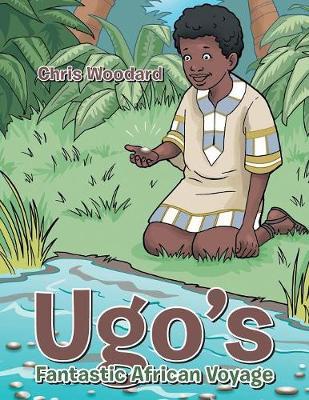Ugo's Fantastic African Voyage (Paperback)