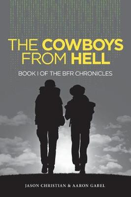 The Cowboys from Hell: Book I of the BFR Chronicles (Paperback)