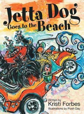 Jetta Dog Goes to the Beach (Hardback)