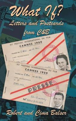 What If?: Letters and Postcards from C&b (Hardback)