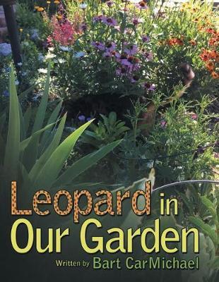 Leopard in Our Garden (Paperback)