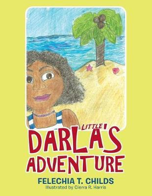 Little Darla's Adventure (Paperback)