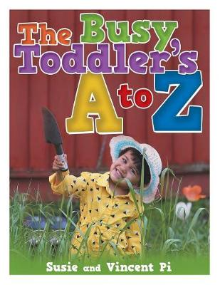The Busy Toddler's A to Z (Paperback)