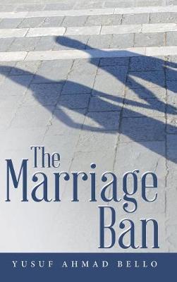 The Marriage Ban (Hardback)