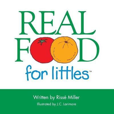 Real Food for Littles (Paperback)