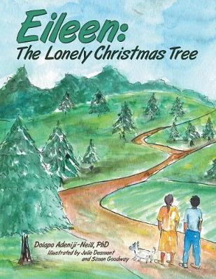 Eileen: The Lonely Christmas Tree (Paperback)
