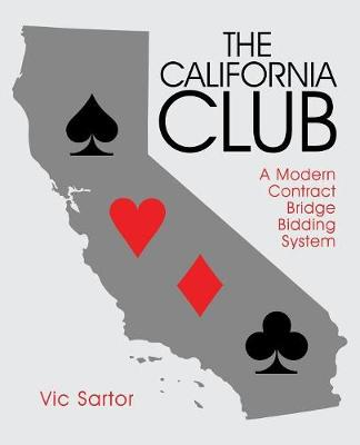 The California Club: A Modern Contract Bridge Bidding System (Paperback)
