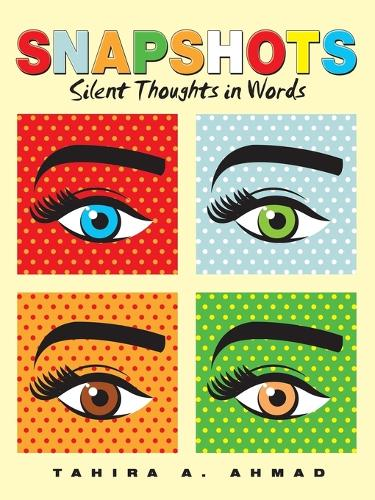 Snapshots: Silent Thoughts in Words (Paperback)