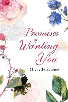 Promises of Wanting You (Paperback)