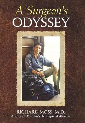 A Surgeon's Odyssey (Hardback)