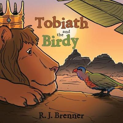 Tobiath and the Birdy (Paperback)