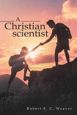 A Christian Scientist (Paperback)