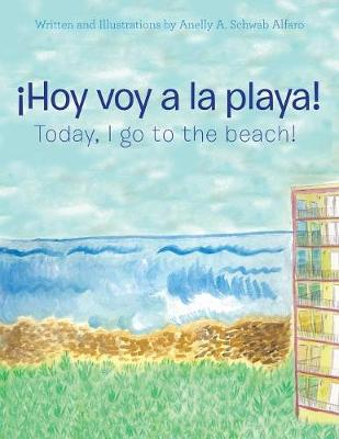 hoy Voy a la Playa!: Today I Go to the Beach! (Paperback)