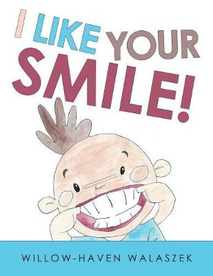 I Like Your Smile! (Paperback)