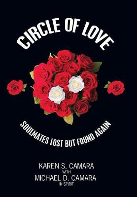 Circle of Love: Soulmates Lost But Found Again (Hardback)