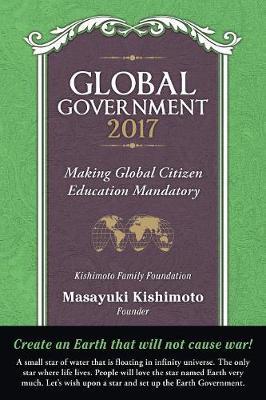 Global Government 2017: Making Global Citizen Education Mandatory (Paperback)