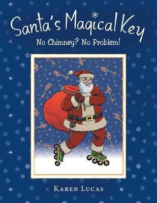 Santa's Magical Key: No Chimney? No Problem! (Paperback)