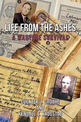 Life from the Ashes: A Wartime Survival (Paperback)