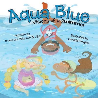 Aqua Blue: Visions of a Swimmer (Paperback)