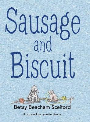 Sausage and Biscuit (Hardback)