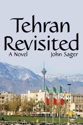 Tehran Revisited (Paperback)