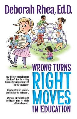 Wrong Turns, Right Moves in Education (Paperback)