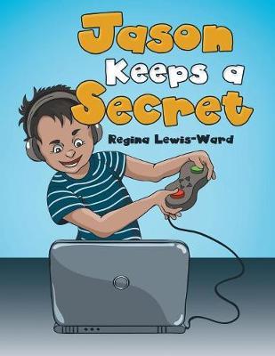 Jason Keeps a Secret (Paperback)