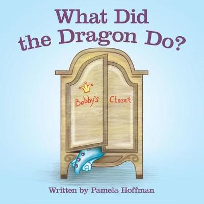 What Did the Dragon Do? (Paperback)