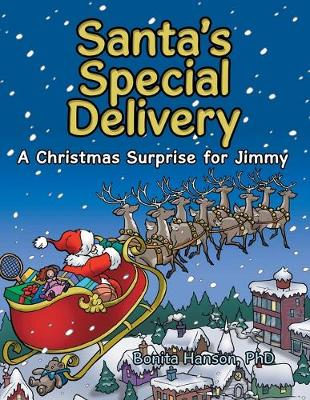 Santa's Special Delivery: A Christmas Surprise for Jimmy (Paperback)